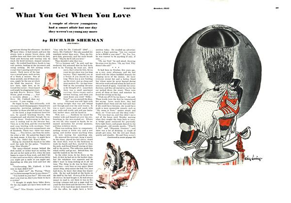 Article Preview: What You Get When You Love, OCTOBER 1935 1935 | Esquire