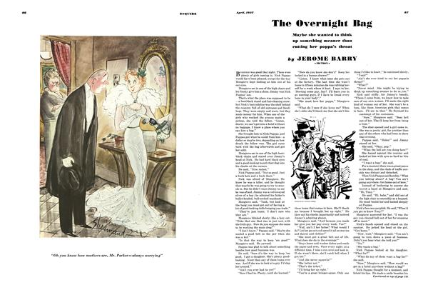 Article Preview: The Overnight Bag, APRIL 1937 1937 | Esquire