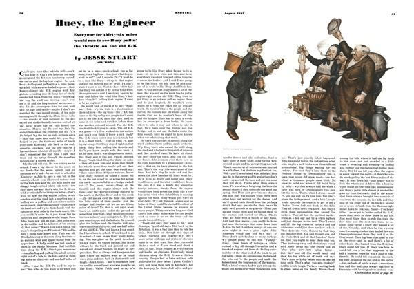 Article Preview: Huey, the Engineer, AuGUST 1937 1937 | Esquire