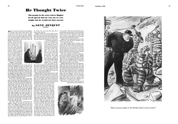 Article Preview: He Thought Twice, FEBRUARY 1938 1938 | Esquire