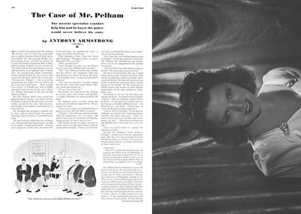 Article Preview: The Case of Mr. Pelham, NOVEMBER 1940 1940 | Esquire