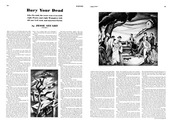 Article Preview: Bury Your Dead, JULY, 1942 1942 | Esquire