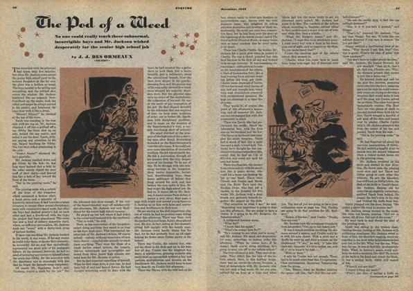 Article Preview: The Pod of a Weed, DECEMBER, 1942 1942 | Esquire