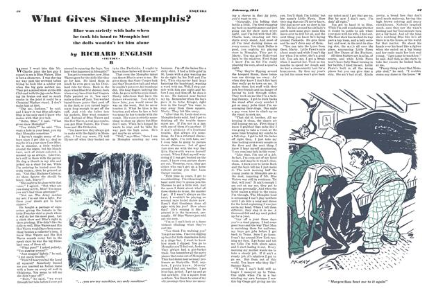 Article Preview: What Gives Since Memphis?, FEBRUARY, 1944 1944   Esquire