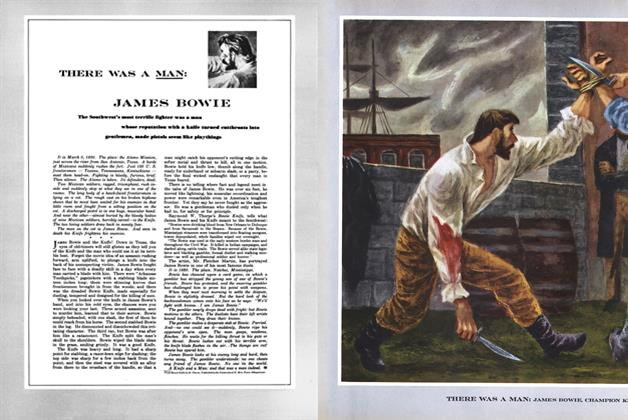 Article Preview: There Was a Man: James Bowie, NOVEMBER, 1949 1949 | Esquire