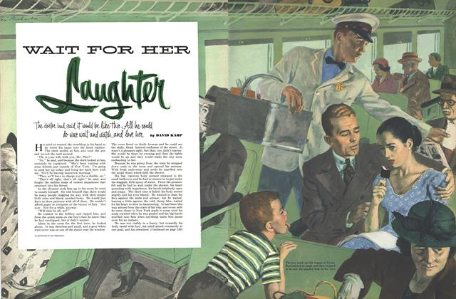 Article Preview: Wait for Her Laughter, JANUARY, 1952 1952 | Esquire
