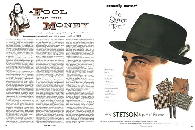 Article Preview: A Fool and His Money, MARCH, 1952 1952 | Esquire