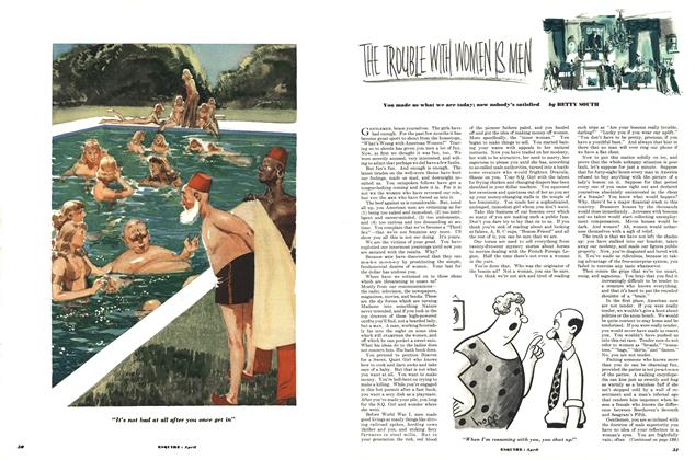Article Preview: The Trouble with Women Is Men, APRIL, 1952 1952 | Esquire