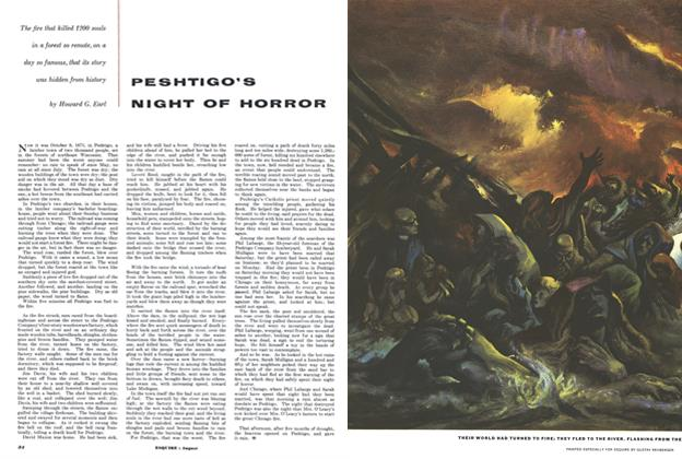 Article Preview: Peshtigo's Night of Horror, AUGUST, 1952 1952 | Esquire