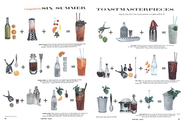 Article Preview: Esquire's Six Summer Toastmasterpieces, AUGUST, 1952 1952 | Esquire