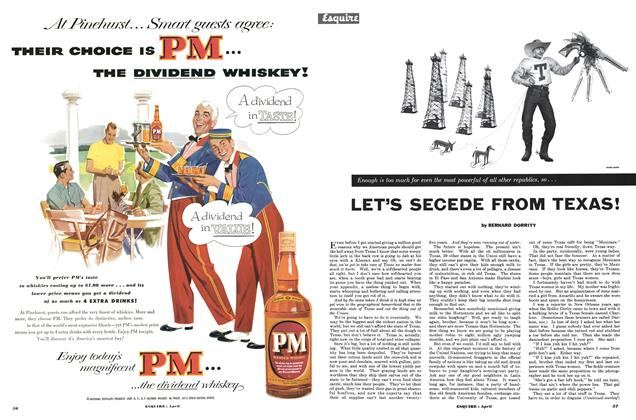 Article Preview: Let's Secede From Texas!, APRIL, 1953 1953 | Esquire