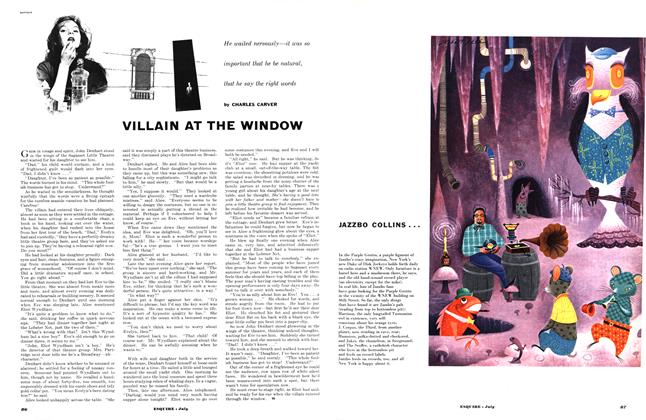 Article Preview: VILLAIN AT THE WINDOW, JULY, 1953 1953   Esquire