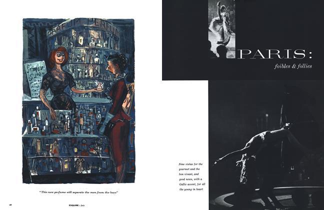 Article Preview: Paris: Foibles & Follies, JULY 1954 1954 | Esquire