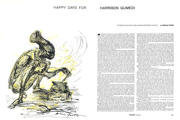 Article Preview: Happy Days for Harrison Gumedi, NOVEMBER, 1956 1956 | Esquire