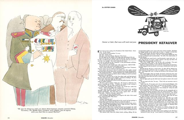 Article Preview: PRESIDENT KEFAUVER, DECEMBER, 1956 1956 | Esquire