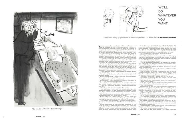Article Preview: We'll Do Whatever You Want, JULY, 1957 1957 | Esquire