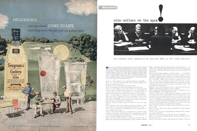 Article Preview: Mike Wallace on the Spot!, AUGUST, 1957 1957 | Esquire