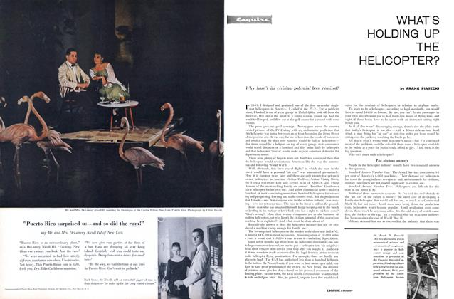 Article Preview: What's Holding Up the Helicopter?, OCTOBER, 1957 1957 | Esquire
