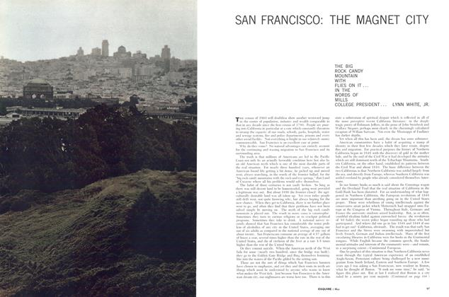 San Francisco: the Magnet City