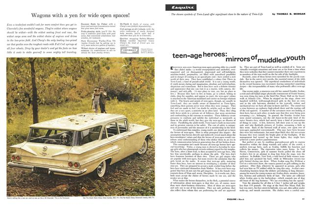 Article Preview: Teen-age Heroes: Mirrors of Muddled Youth, MARCH, 1960 1960   Esquire