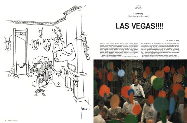 Article Preview: Las Vegas (What?) LAS VEGAS (Can't hear you! Too noisy) LAS VEGAS !!!!, FEBRUARY, 1964 1964 | Esquire