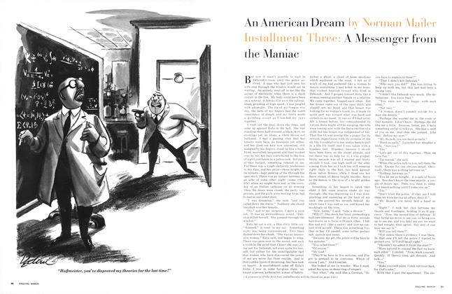 Installment Three of An American Dream:  A Messenger from the Maniac