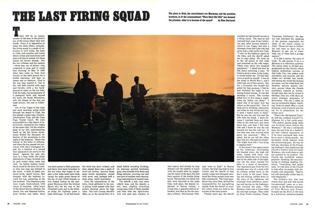 Article Preview: The Last Firing Squad, JUNE 1966 1966 | Esquire