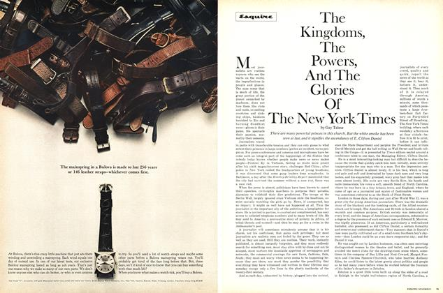 Article Preview: The Kingdoms, the Powers, and the Glories of the New York Times, NOVEMBER 1966 1966 | Esquire