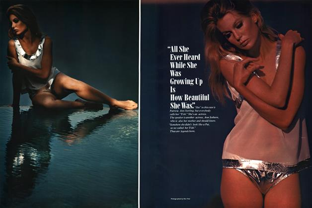 """Article Preview: """"All She Ever Heard While She Was Growing Up Is How Beautiful She Was."""", JANUARY 1967 1967 