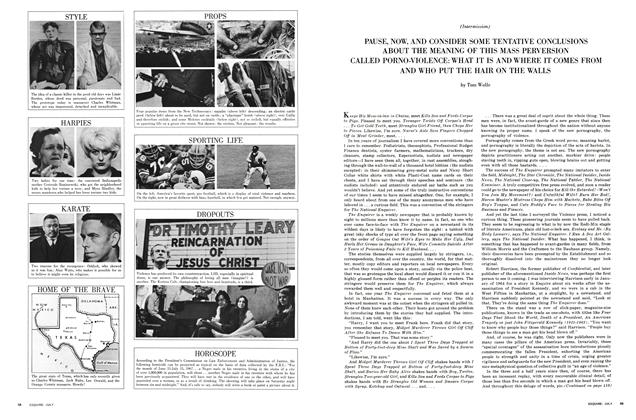 Article Preview: Pause, Now, and Consider Some Tentative Conclusions About the Meaning of This Mass Perversion Called Porno-Violence, July 1967   Esquire