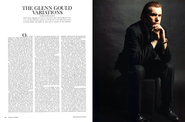 Article Preview: THE GLENN GOULD VARIATIONS, NOVEMBER 1967 1967 | Esquire