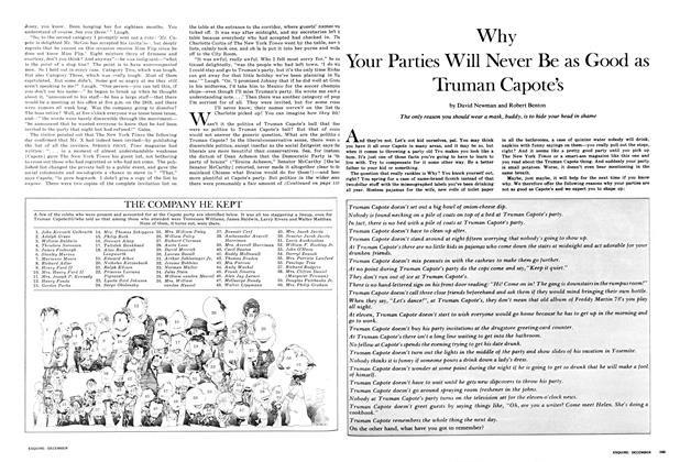 Article Preview: Why Your Parties Will Never Be as Good as Truman Capote's, DECEMBER 1967 1967 | Esquire