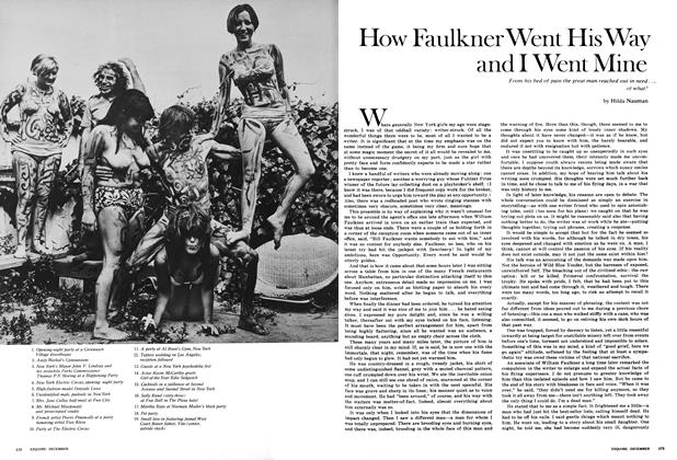 Article Preview: How Faulkner Went His Way and I Went Mine, DECEMBER 1967 1967 | Esquire