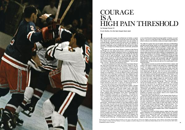 Courage Is a High Pain Threshold