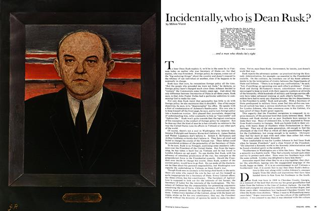 Article Preview: Incidentally, who is Dean Rusk?, April 1968 | Esquire