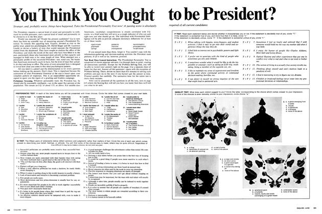 You Think You Ought to Be President?