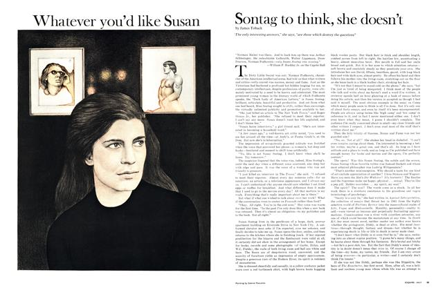 Article Preview: Whatever You'd Like Susan Sontag to Think, She Doesn't, JULY 1968 1968 | Esquire