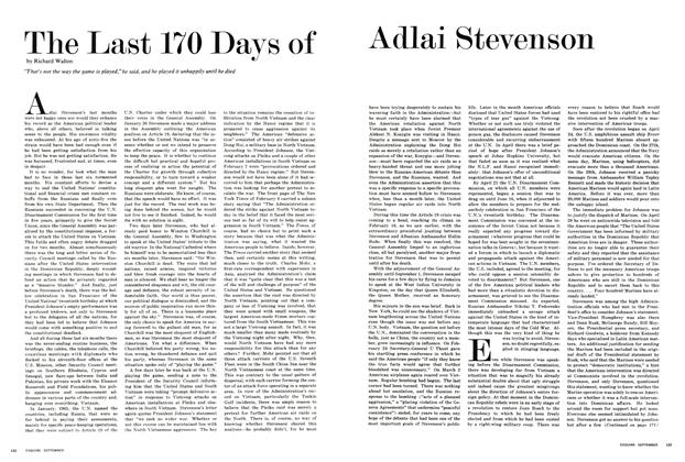 Article Preview: The Last 170 Days of Adlai Stevenson, SEPTEMBER 1968 1968 | Esquire
