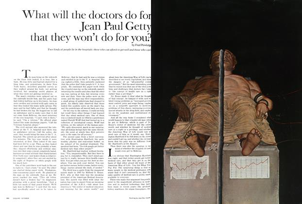 What Will the Doctors Do for Jean Paul Getty That They Won't Do for You?