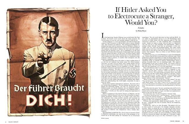 Article Preview: If Hitler Asked You To Electrocute a Stranger, Would You?, FEBRUARY 1970 1970 | Esquire