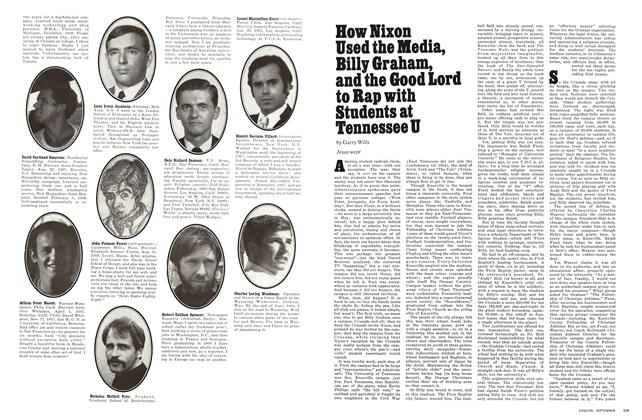 Article Preview: How Nixon Used the Media, Billy Graham, and the Good Lord to Rap with Students at Tennessee U, SEPTEMBER 1970 1970 | Esquire