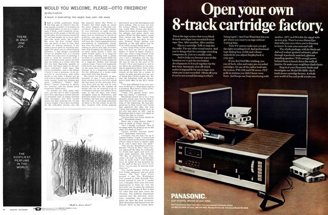 Article Preview: Would You Welcome, Please—Otto Friedrich?, DECEMBER 1970 1970 | Esquire