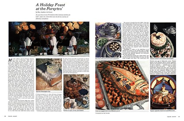 Article Preview: A Holiday Feast at the Forsytes', JANUARY 1971 1971 | Esquire