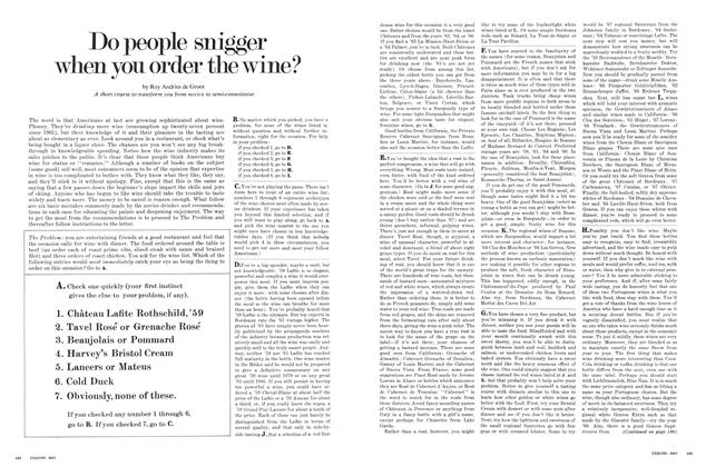 Article Preview: Do People Snigger When You Order the Wine?, MAY 1971 1971 | Esquire