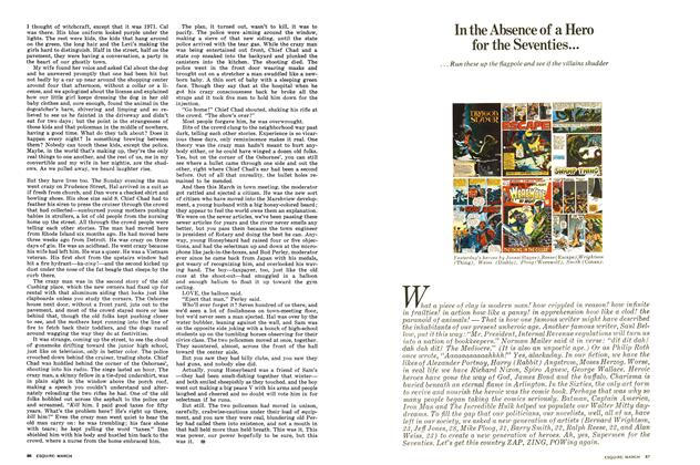Article Preview: In the Absence of a Hero for the Seventies..., MARCH 1972 1972 | Esquire