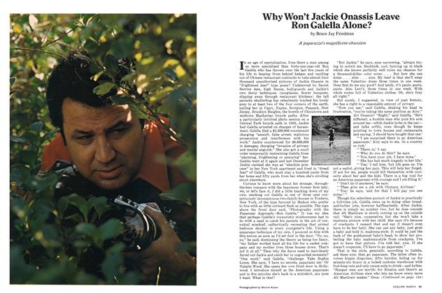 Article Preview: Why Won't Jackie Onassis Leave Ron Galella Alone?, MARCH 1972 1972 | Esquire