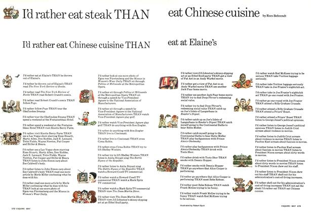 Article Preview: I'd Rather Eat Steak Than Eat Chinese Cuisine, MAY 1973 1973 | Esquire