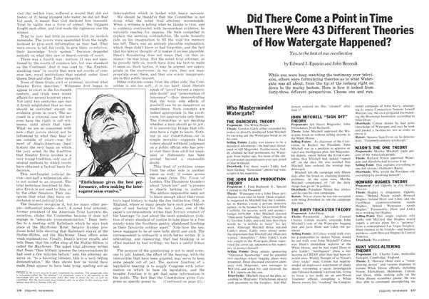 Article Preview: Did There Come a Point in Time When There Were 43 Different Theories of How Watergate Happened?, November 1973 | Esquire