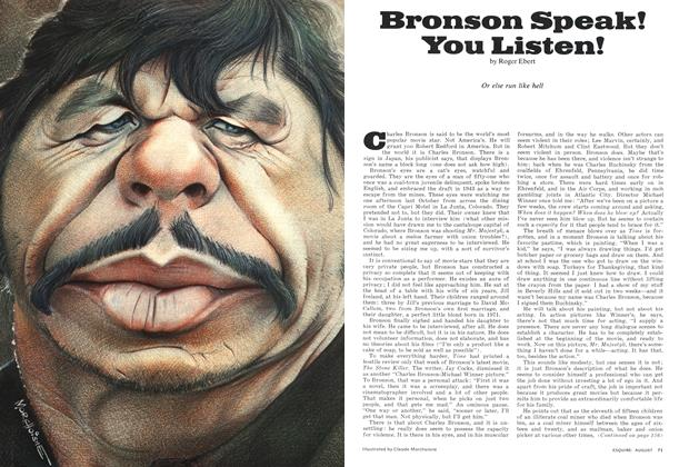 Article Preview: Bronson Speak! You Listen!, AUGUST 1974 1974 | Esquire