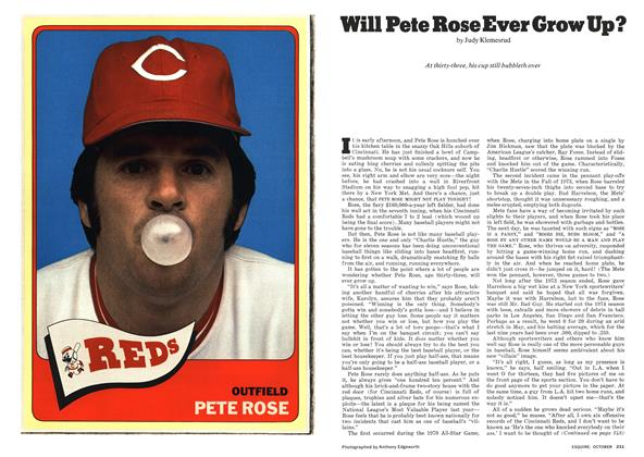 Article Preview: Will Pete Rose Ever Grow Up?, OCTOBER 1974 1974 | Esquire